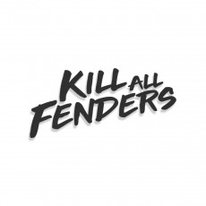 Kill All Fenders
