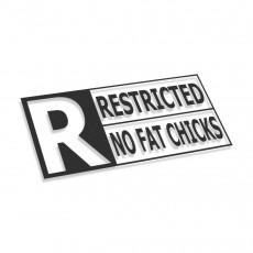 Restricted No Fat Chicks