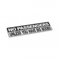 No Passengers Unless You Have Big Boobs