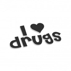 I Love Drugs