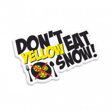 Don't Eat Yellow Snow V3