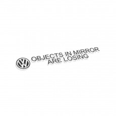 VW Object In Mirror Are Losing