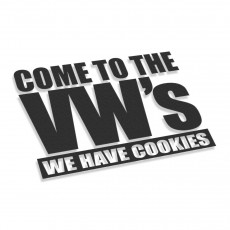 Come To VW's We Have Cookies