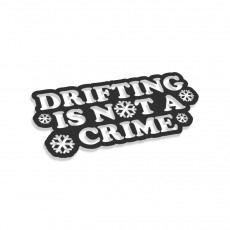 Drifting Is Not A Crime Winter