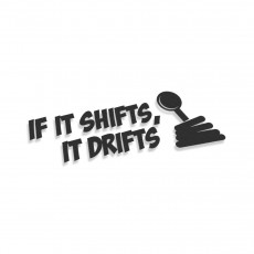 If It Shifts It Drifts V2