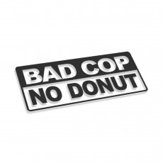 Bad Cop No Donut V2