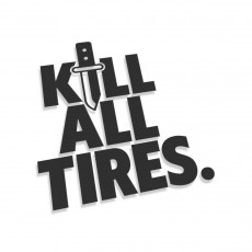 Kill All Tires V4