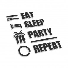 Eat Sleel Party Repeat