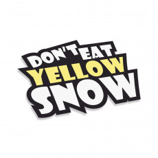 Don't Eat Yellow Snow v2