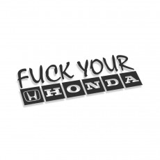 Fuck Your Honda