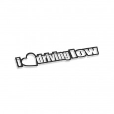 I Love Driving Low
