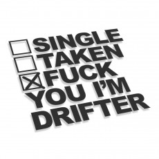Single Taken Fuck You I'm Drifter