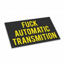 Fuck Automatic Transmition