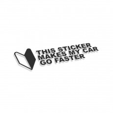 This Sticker Makes My Car Go Faster JDM