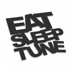 Eat Sleep Tune