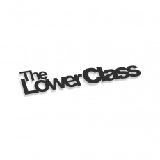The Lower Class V2