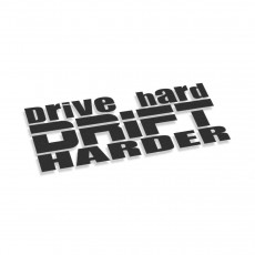 Drive Hard Drift Harder
