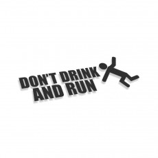 Don't Drink And Run