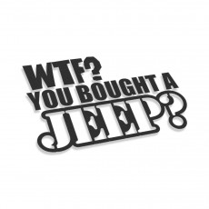 WTF You Bought A Jeep