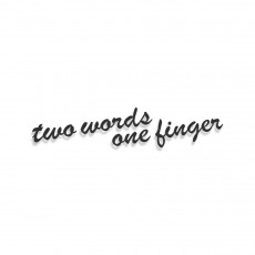Two Words One Finger