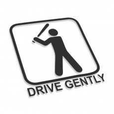 Drive Gently