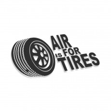 Air Is For Tires