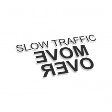 Slow Traffic Move Over