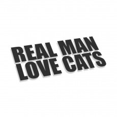 Real Man Love Cats